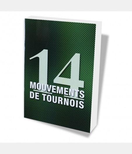 14 mouvements de tournois LIV1060 Librairie
