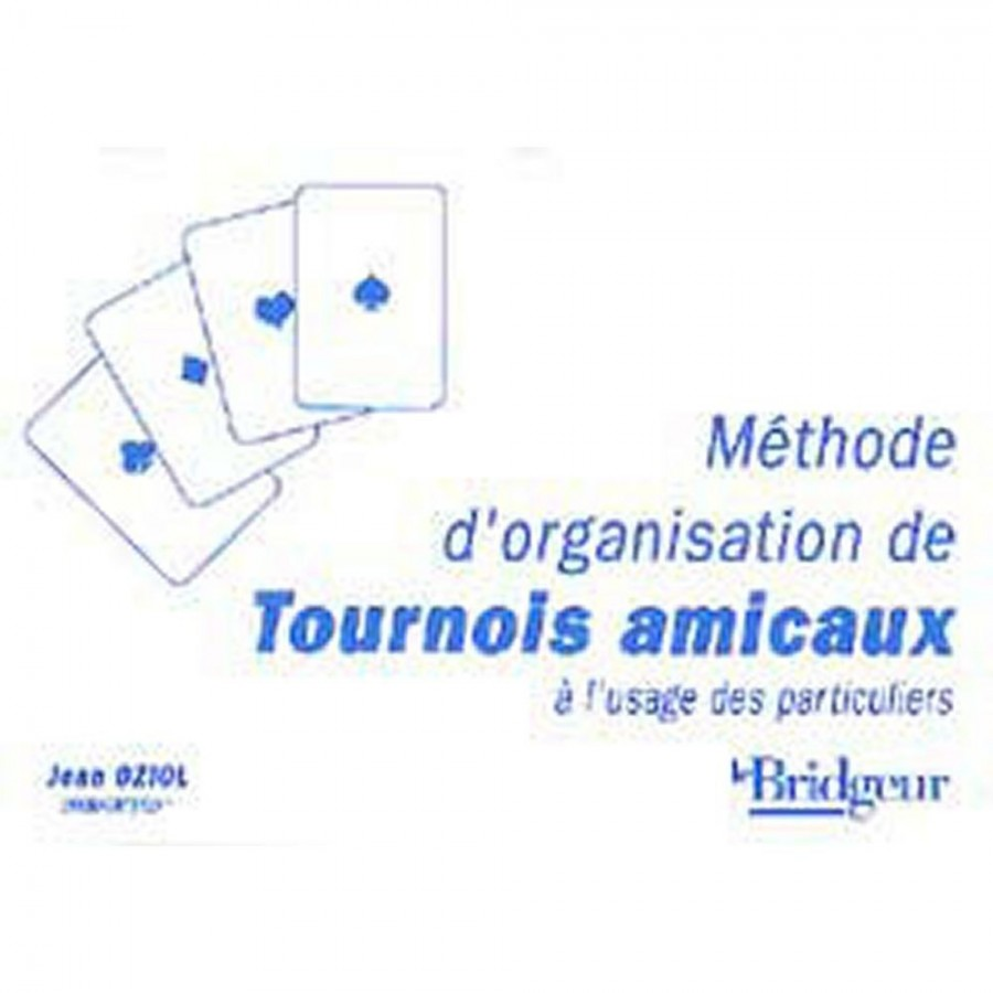 Méthode d'organisation de tournois amicaux LIV1064 Librairie