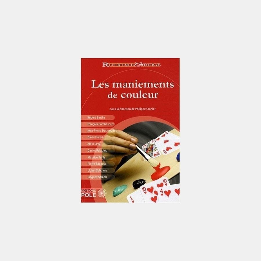 LES MANIEMENTS DE COULEUR LIV20950 Librairie
