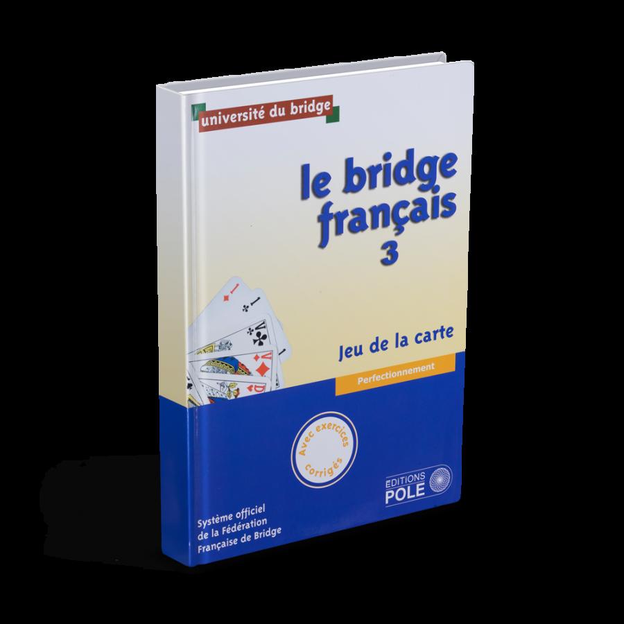 Le Bridge Français : Tome 3 LIV2193 Librairie
