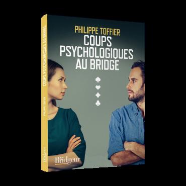 Coups Psychologiques au Bridge LIV1193 Librairie