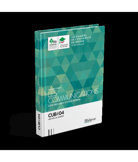 Cahier de l'Université du Bridge CUB 4 : Les communications LIV11521 Librairie