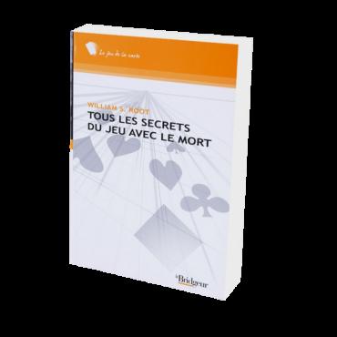 Tous les Secrets du Jeu avec le Mort LIV1180 Librairie