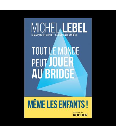 Tout le Monde Peut Jouer au Bridge LIV2327 Librairie