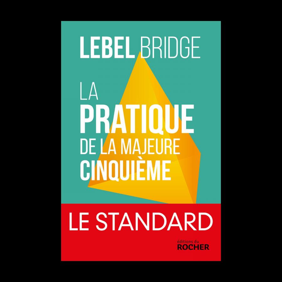 La Pratique de la Majeure Cinquième : Le Standard LIV2385 Librairie