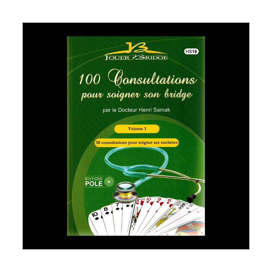 100 Consultations pour Soigner son Bridge Volume 1 LIV2443 Librairie