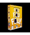 Fou Fou Fou ! JEU1123 Jeux de société