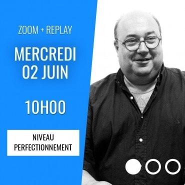 Zoom + Replay : Les ouvertures fortes - Olivier Giard CONF130 La boutique