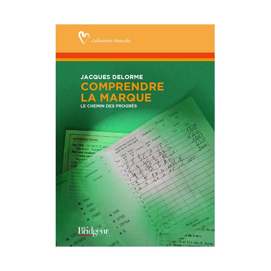 Comprendre la marque - le chemin des progrès LIV10523 Livres de bridge