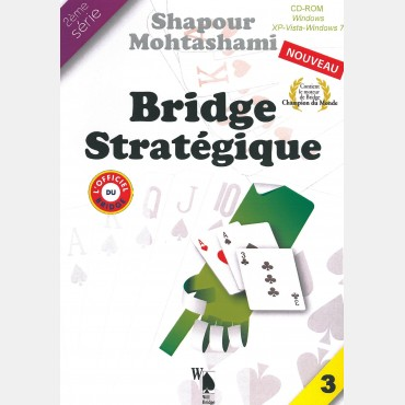 Bridge stratégique tome 3 LOG2309 Logiciels de bridge