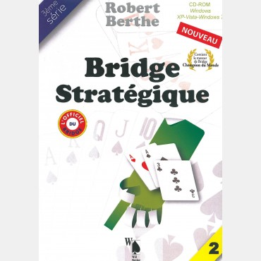 Bridge stratégique tome 2 LOG2312 Logiciels de bridge